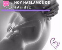 Acidez embarazo